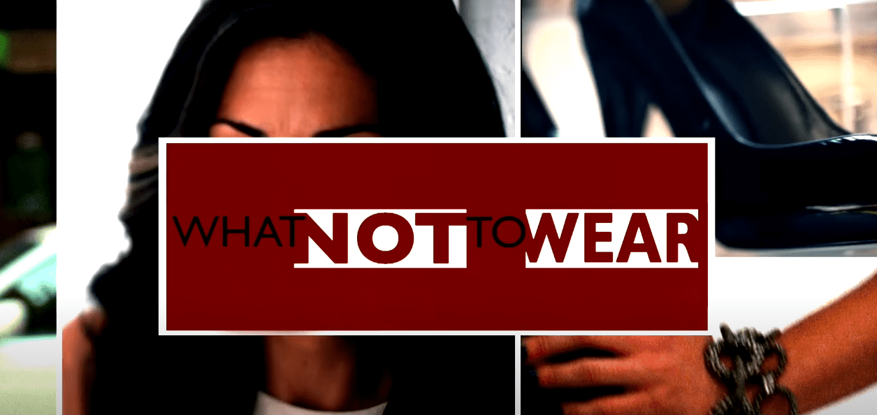 Image Source: YouTube/TLC - What Not To Wear